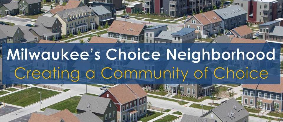 Milwaukee's Choice Neighborhood